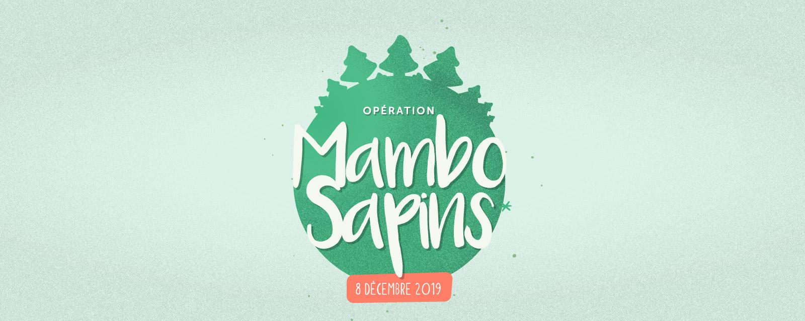 Opération Mambo Sapins